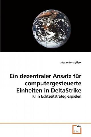 Dezentraler Ansatz Fur Computergesteuerte Einheiten in Deltastrike