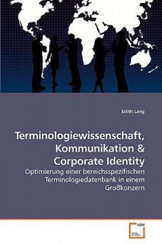 Terminologiewissenschaft, Kommunikation