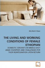 Living and Working Conditions of Female Ethiopian