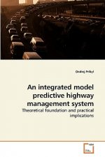 An integrated model predictive highway management system
