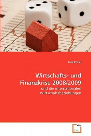 Wirtschafts- Und Finanzkrise 2008/2009