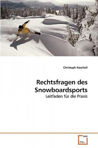Rechtsfragen Des Snowboardsports