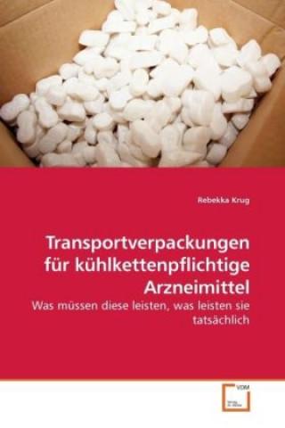Transportverpackungen für kühlkettenpflichtige Arzneimittel