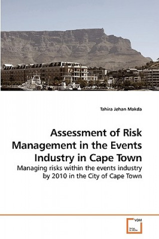 Assessment of Risk Management in the Events Industry in Cape Town