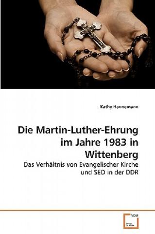 Martin-Luther-Ehrung Im Jahre 1983 in Wittenberg