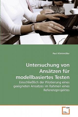Untersuchung Von Ansatzen Fur Modellbasiertes Testen