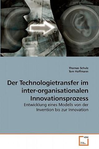 Technologietransfer Im Inter-Organisationalen Innovationsprozess