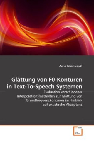 Glättung von F0-Konturen in Text-To-Speech Systemen
