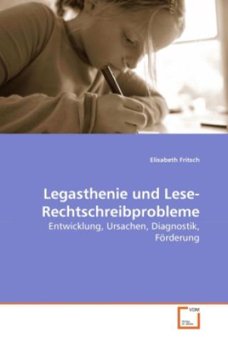 Legasthenie und Lese-Rechtschreibprobleme