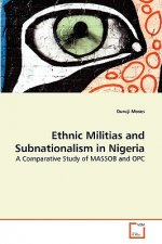 Ethnic Militias and Subnationalism in Nigeria