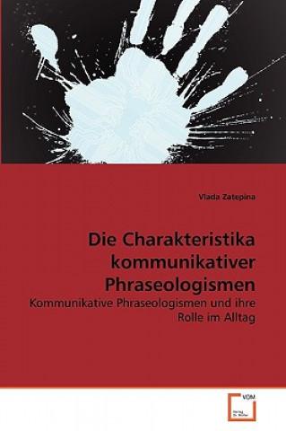Charakteristika Kommunikativer Phraseologismen
