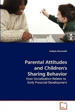 Parental Attitudes and Children's Sharing Behavior