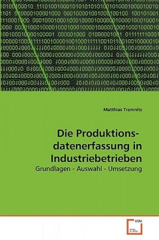 Produktions- Datenerfassung in Industriebetrieben