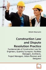 Construction Law and Dispute Resolution Practice