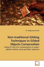 Non-Traditional Gilding Techniques in Gilded Objects Conservation