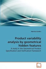 Product variability analysis by geometrical hidden features