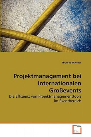 Projektmanagement Bei Internationalen Grossevents
