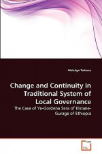Change and Continuity in Traditional System of Local Governance