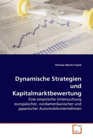 Dynamische Strategien und Kapitalmarktbewertung
