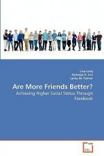 Are More Friends Better?