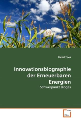 Innovationsbiographie der Erneuerbaren Energien