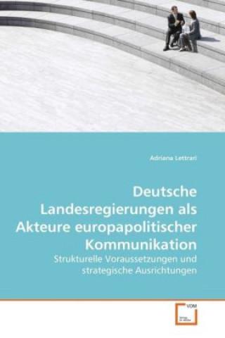 Deutsche Landesregierungen als Akteure europapolitischer Kommunikation