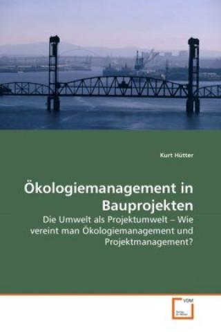 Ökologiemanagement in Bauprojekten