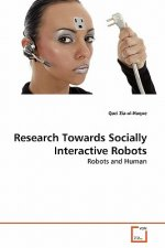 Research Towards Socially Interactive Robots