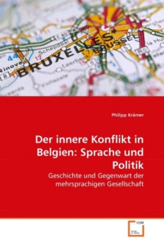 Der innere Konflikt in Belgien: Sprache und Politik