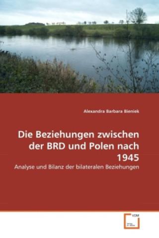 Die Beziehungen zwischen der BRD und Polen nach 1945