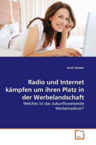 Radio und Internet kämpfen um ihren Platz in der Werbelandschaft