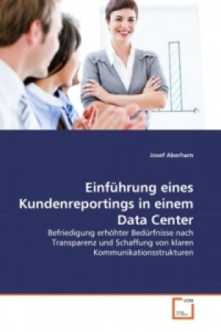 Einführung eines Kundenreportings in einem Data Center