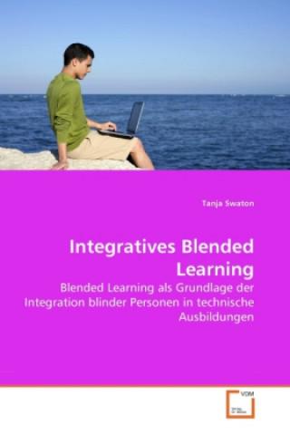 Integratives Blended Learning