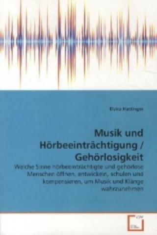 Musik und Hörbeeinträchtigung / Gehörlosigkeit