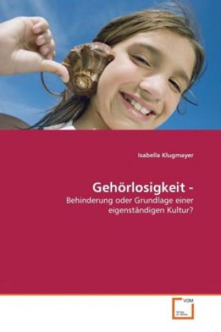 Gehörlosigkeit -