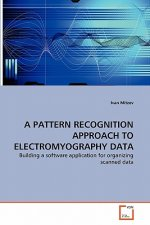 Pattern Recognition Approach to Electromyography Data