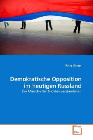 Demokratische Opposition im heutigen Russland