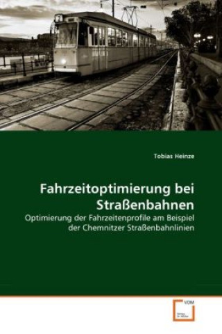 Fahrzeitoptimierung bei Straßenbahnen