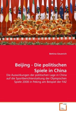 Beijing - Die politischen Spiele in China