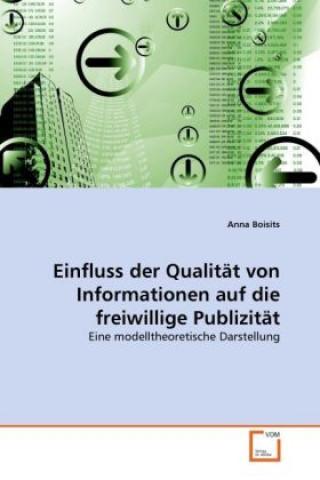 Einfluss der Qualität von Informationen auf die freiwillige Publizität