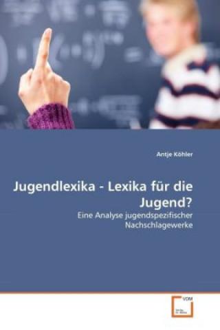 Jugendlexika - Lexika für die Jugend?