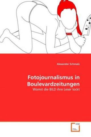 Fotojournalismus in Boulevardzeitungen