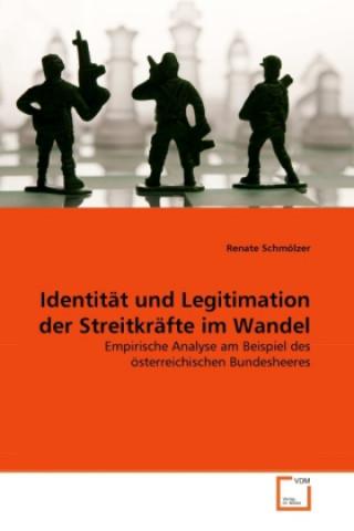 Identität und Legitimation der Streitkräfte im Wandel