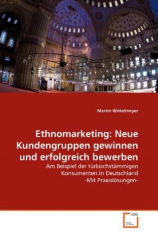 Ethnomarketing: Neue Kundengruppen gewinnen und erfolgreich bewerben