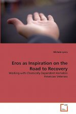 Eros as Inspiration on the Road to Recovery