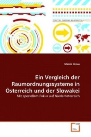 Ein Vergleich der Raumordnungssysteme in Österreich und der Slowakei