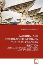 National and International Media on the '2005' Ethiopian Election
