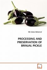 Processing and Preservation of Brinjal Pickle