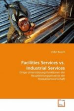 Facilities Services vs. Industrial Services