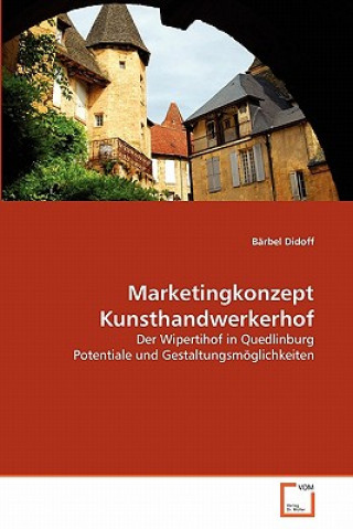 Marketingkonzept Kunsthandwerkerhof